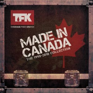 Thousand Foot Krutch Made In Canada compilation album
