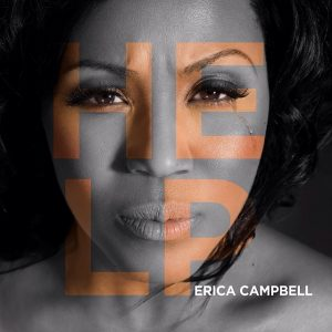 Erica Campbell drops 'Help'